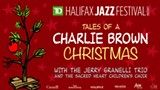 Presented by Halifax Jazz Festival: Tales of A Charlie Brown Christmas - EVENING PERFORMANCE